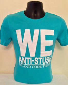 We Anti-Stush Turquoise & White Tees